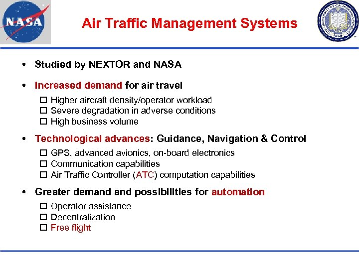 Air Traffic Management Systems Studied by NEXTOR and NASA Increased demand for air travel