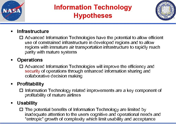 Information Technology Hypotheses Infrastructure Advanced Information Technologies have the potential to allow efficient use