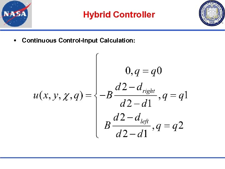 Hybrid Controller Continuous Control-Input Calculation: