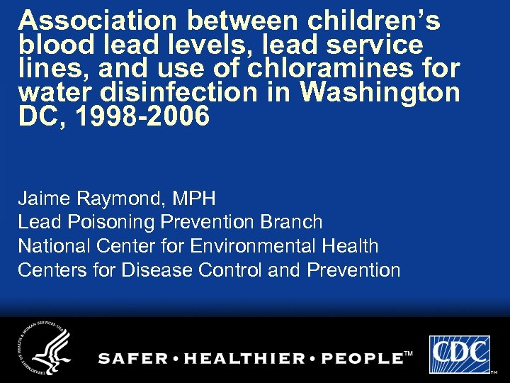 Association between children's blood lead levels, lead service lines, and use of chloramines for