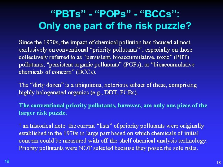 """PBTs"" - ""POPs"" - ""BCCs"": Only one part of the risk puzzle? Since the"