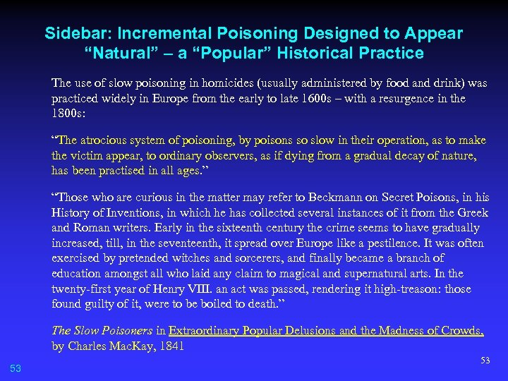 "Sidebar: Incremental Poisoning Designed to Appear ""Natural"" – a ""Popular"" Historical Practice The use"