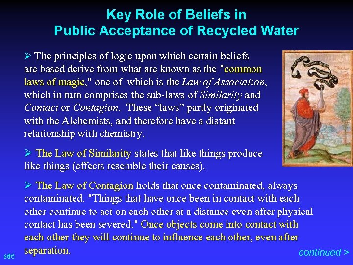 Key Role of Beliefs in Public Acceptance of Recycled Water Ø The principles of