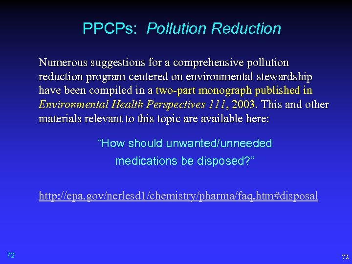 PPCPs: Pollution Reduction Numerous suggestions for a comprehensive pollution reduction program centered on environmental