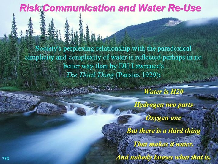 Risk Communication and Water Re-Use Society's perplexing relationship with the paradoxical simplicity and complexity