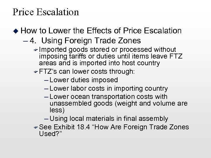Price Escalation u How to Lower the Effects of Price Escalation – 4. Using