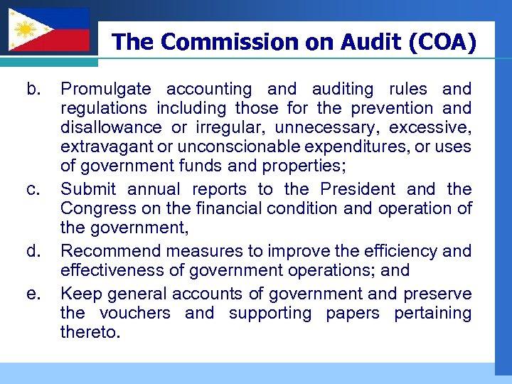 Company LOGO b. c. d. e. The Commission on Audit (COA) Promulgate accounting and