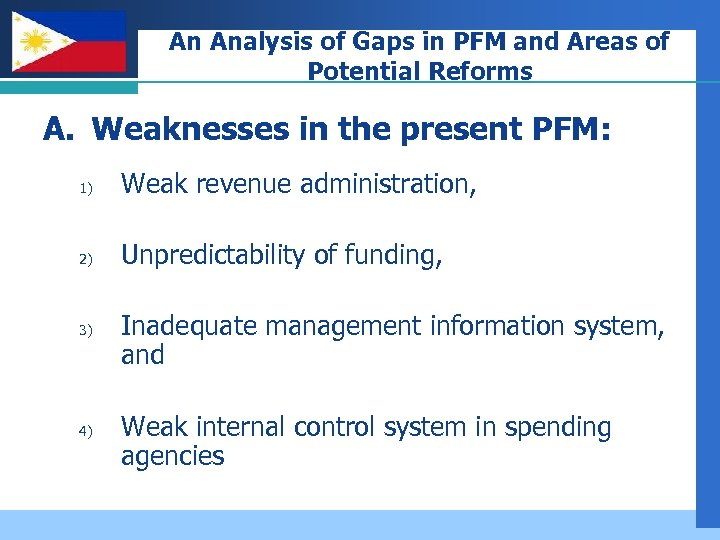 Company LOGO An Analysis of Gaps in PFM and Areas of Potential Reforms A.