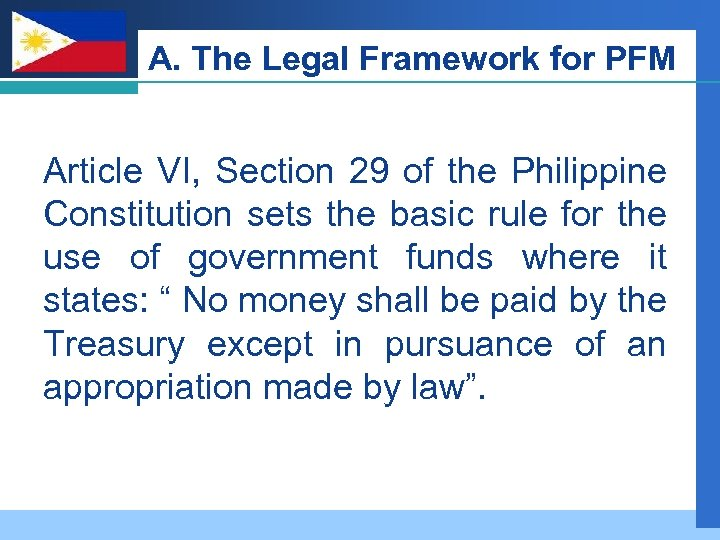 Company LOGO A. The Legal Framework for PFM Article VI, Section 29 of the