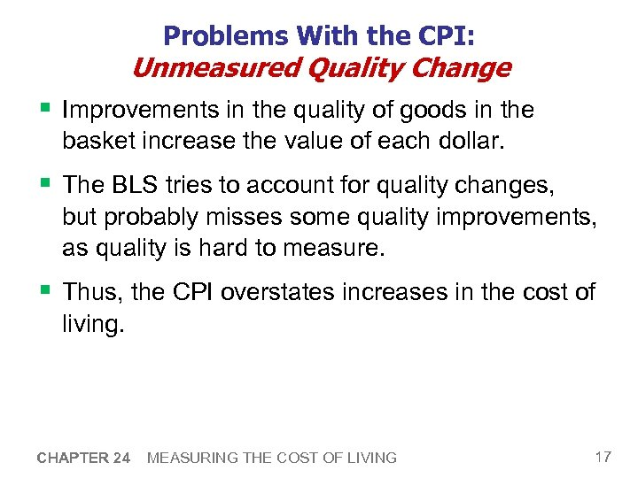 Problems With the CPI: Unmeasured Quality Change § Improvements in the quality of goods