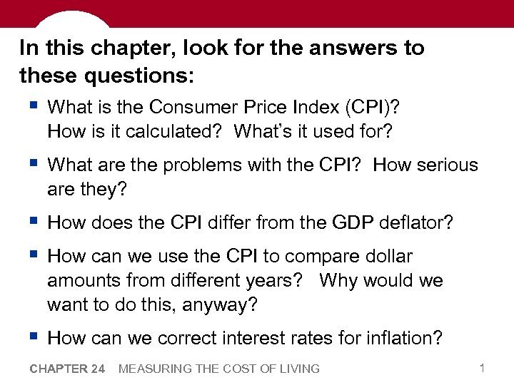 In this chapter, look for the answers to these questions: § What is the