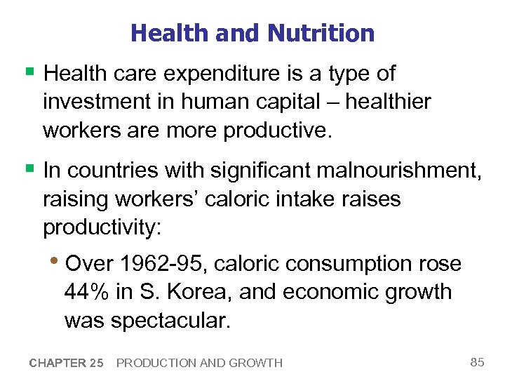 Health and Nutrition § Health care expenditure is a type of investment in human