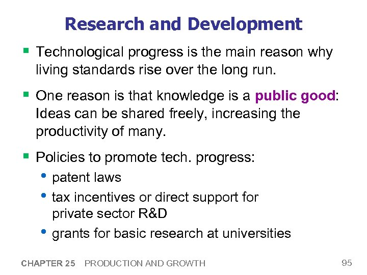 Research and Development § Technological progress is the main reason why living standards rise