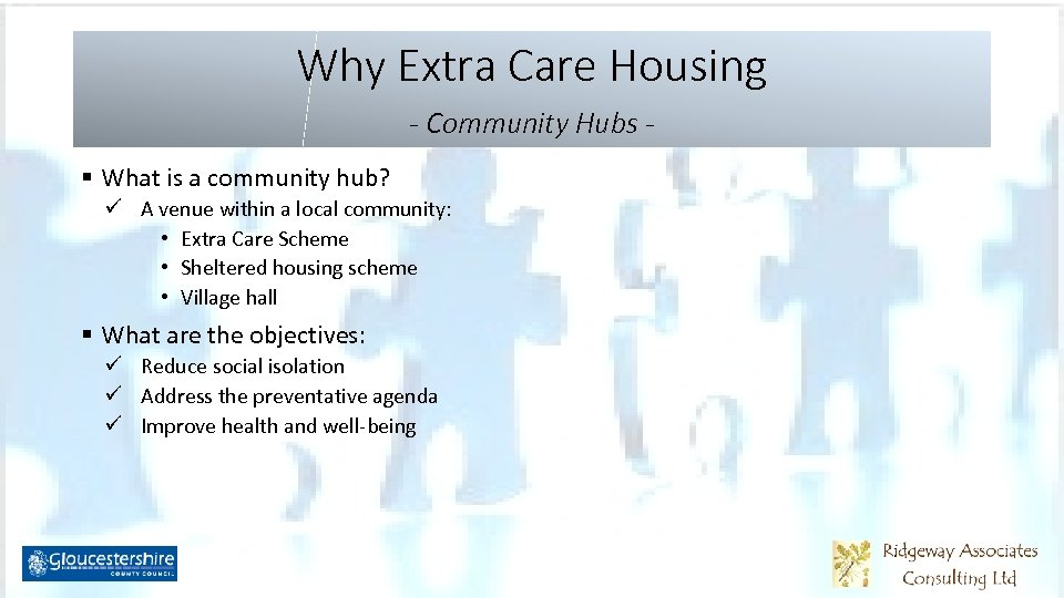 Why Extra Care Housing - Community Hubs § What is a community hub? ü