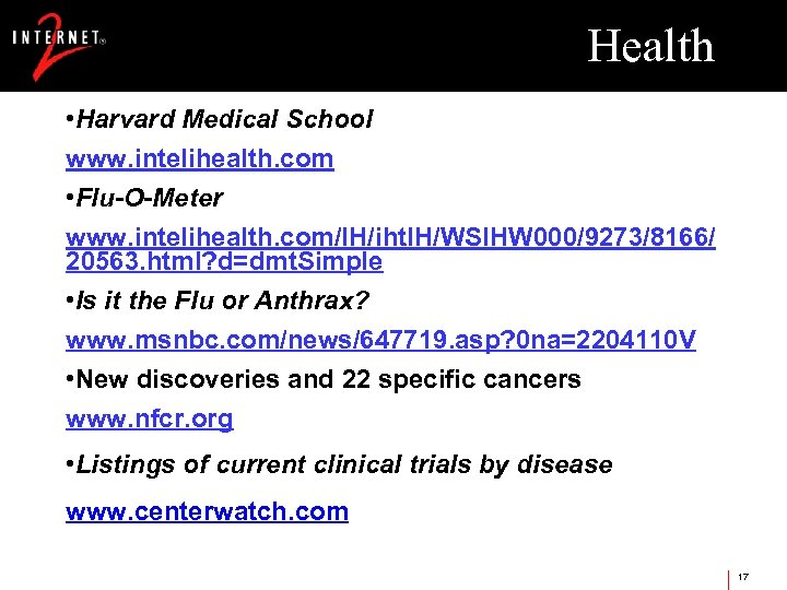 Health • Harvard Medical School www. intelihealth. com • Flu-O-Meter www. intelihealth. com/IH/iht. IH/WSIHW