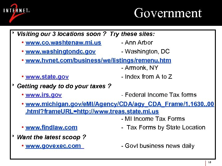 Government 8 Visiting our 3 locations soon ? Try these sites: • www. co.