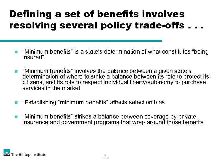 "Defining a set of benefits involves resolving several policy trade-offs. . . n ""Minimum"