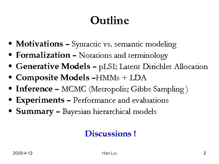 Outline • Motivations – Syntactic vs. semantic modeling • Formalization – Notations and terminology