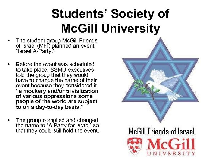 Students' Society of Mc. Gill University • • • The student group Mc. Gill