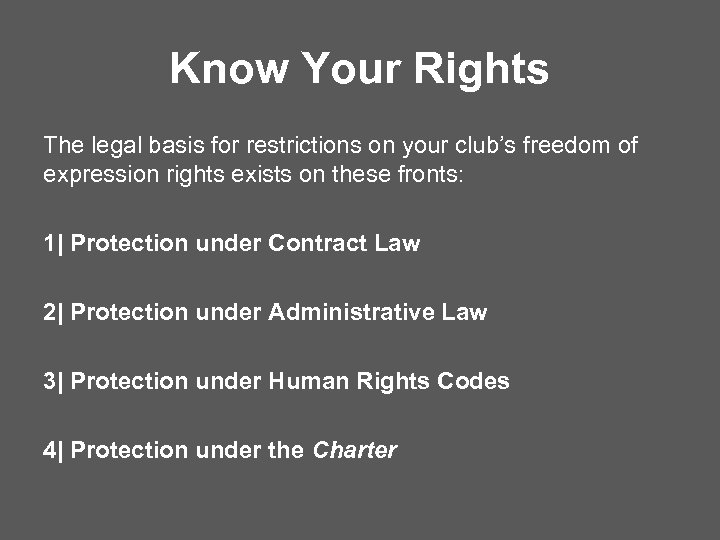 Know Your Rights The legal basis for restrictions on your club's freedom of expression
