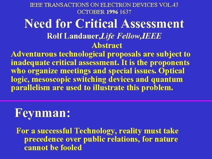 IEEE TRANSACTIONS ON ELECTRON DEVICES VOL. 43 OCTOBER 1996 1637 Need for Critical Assessment