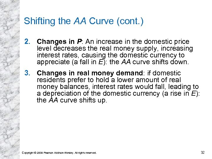 Shifting the AA Curve (cont. ) 2. Changes in P: An increase in the