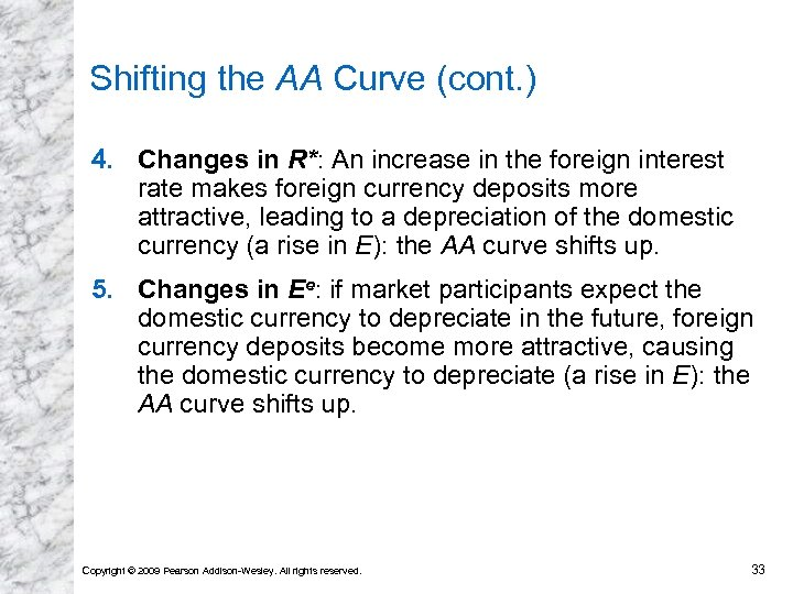 Shifting the AA Curve (cont. ) 4. Changes in R*: An increase in the