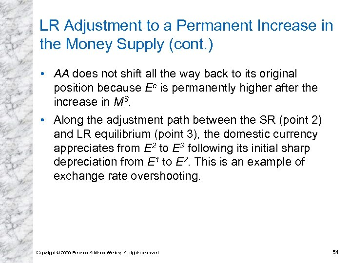 LR Adjustment to a Permanent Increase in the Money Supply (cont. ) • AA