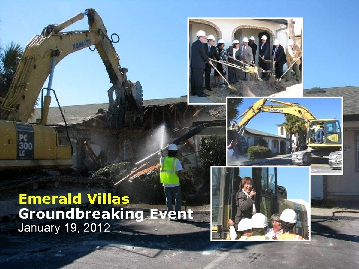 Emerald Villas Groundbreaking Event January 19, 2012