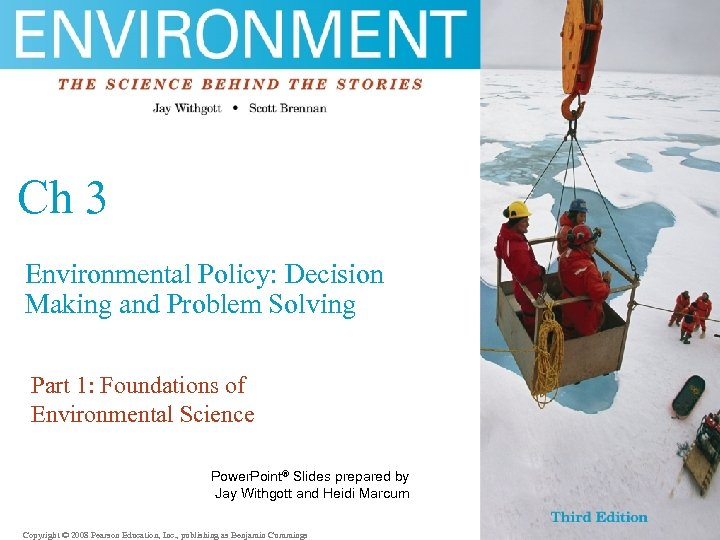 Ch 3 Environmental Policy: Decision Making and Problem Solving Part 1: Foundations of Environmental