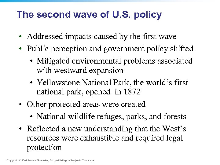 The second wave of U. S. policy • Addressed impacts caused by the first