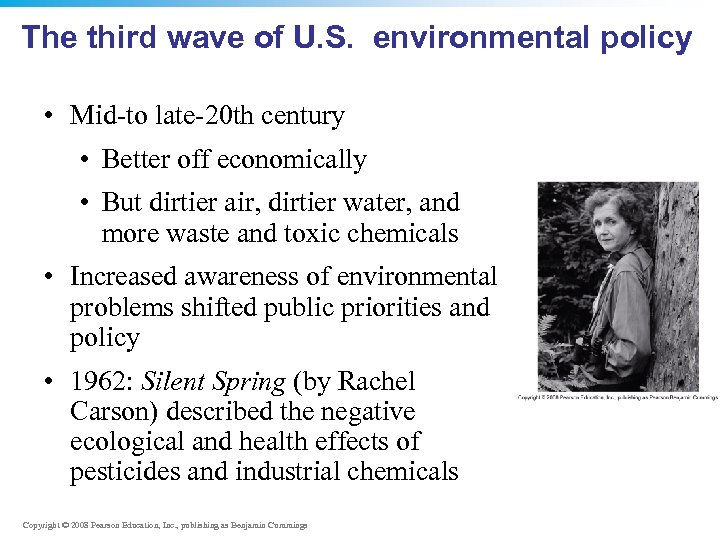The third wave of U. S. environmental policy • Mid-to late-20 th century •