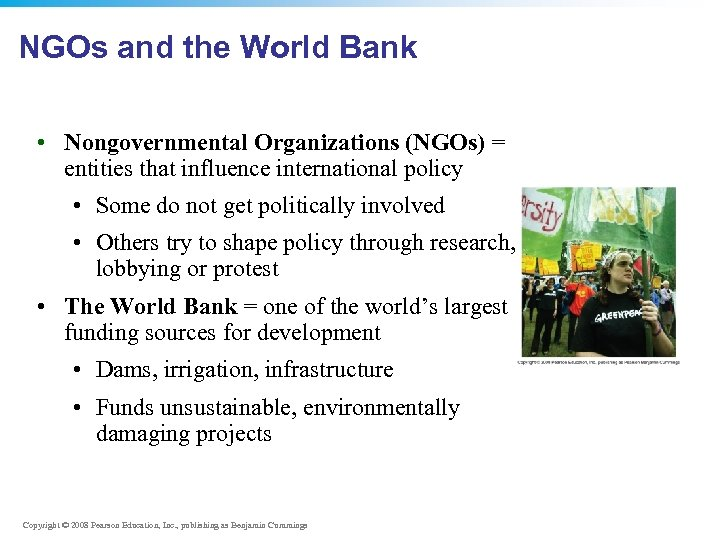 NGOs and the World Bank • Nongovernmental Organizations (NGOs) = entities that influence international