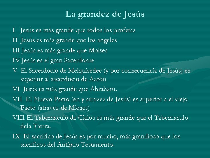 La grandez de Jesús I Jesús es más grande que todos los profetas II