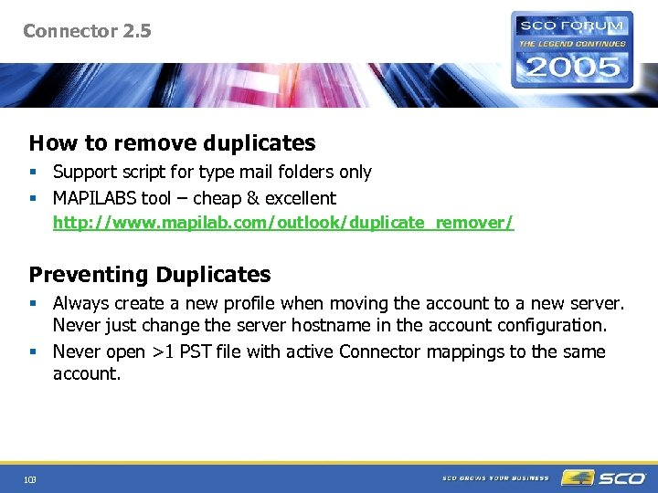 Connector 2. 5 How to remove duplicates § Support script for type mail folders