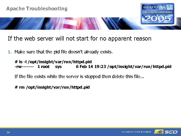 Apache Troubleshooting If the web server will not start for no apparent reason 1.