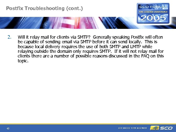 Postfix Troubleshooting (cont. ) 2. 43 Will it relay mail for clients via SMTP?