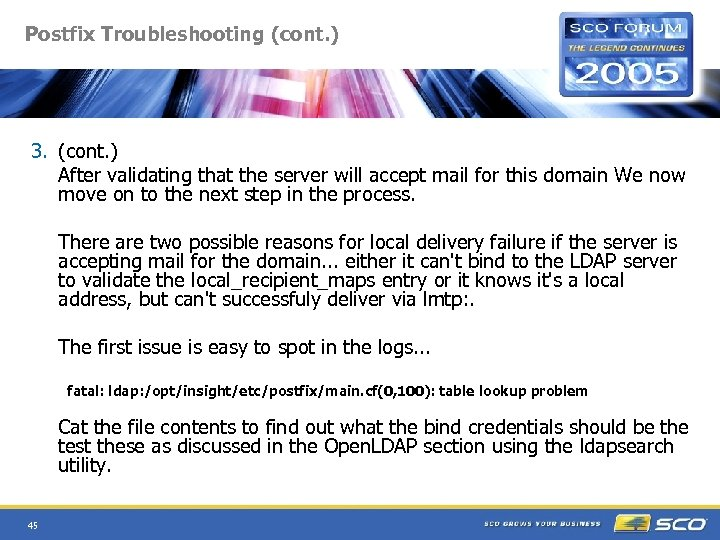Postfix Troubleshooting (cont. ) 3. (cont. ) After validating that the server will accept