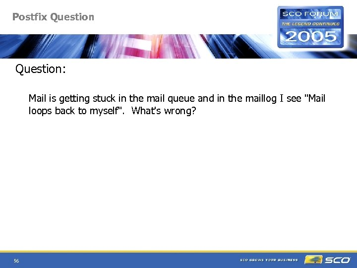 Postfix Question: Mail is getting stuck in the mail queue and in the maillog