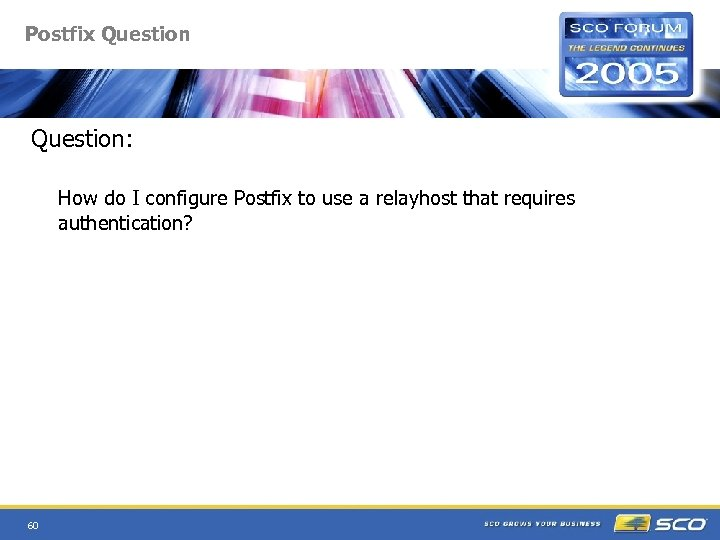 Postfix Question: How do I configure Postfix to use a relayhost that requires authentication?