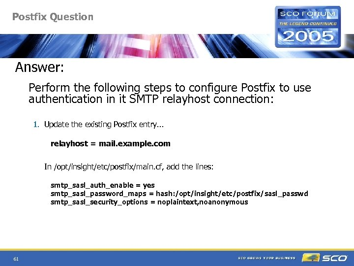 Postfix Question Answer: Perform the following steps to configure Postfix to use authentication in