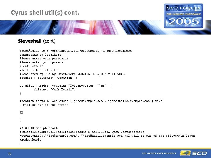 Cyrus shell util(s) cont. Sieveshell (cont) 70