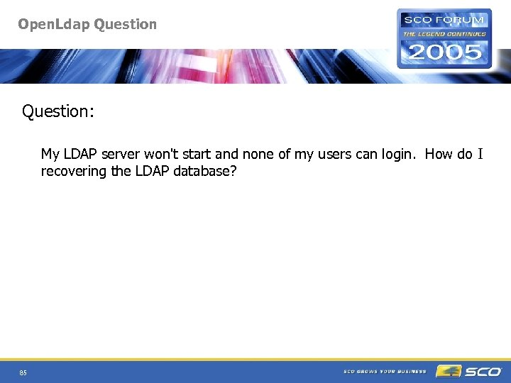Open. Ldap Question: My LDAP server won't start and none of my users can