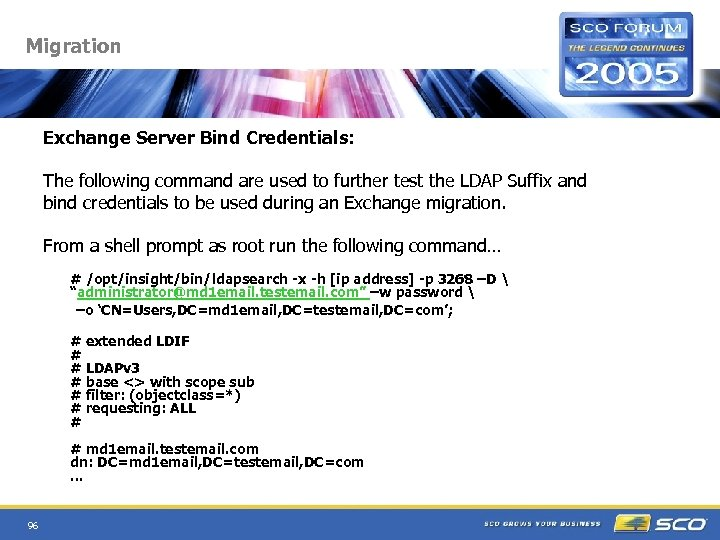 Migration Exchange Server Bind Credentials: The following command are used to further test the