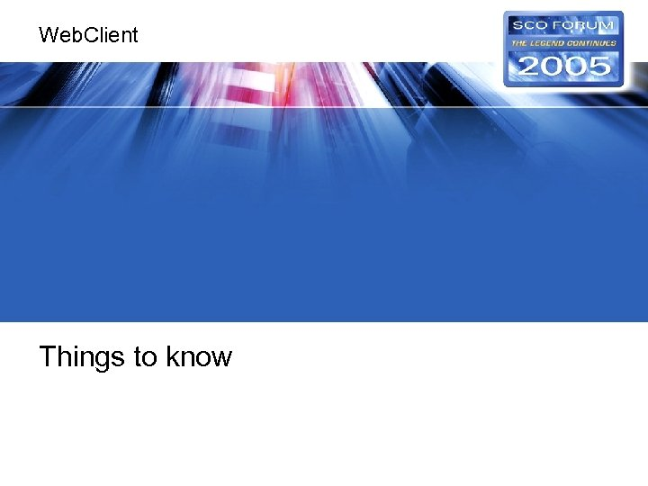Web. Client Things to know
