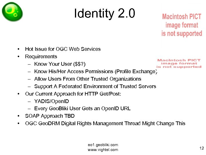 Identity 2. 0 • • • Hot Issue for OGC Web Services Requirements –