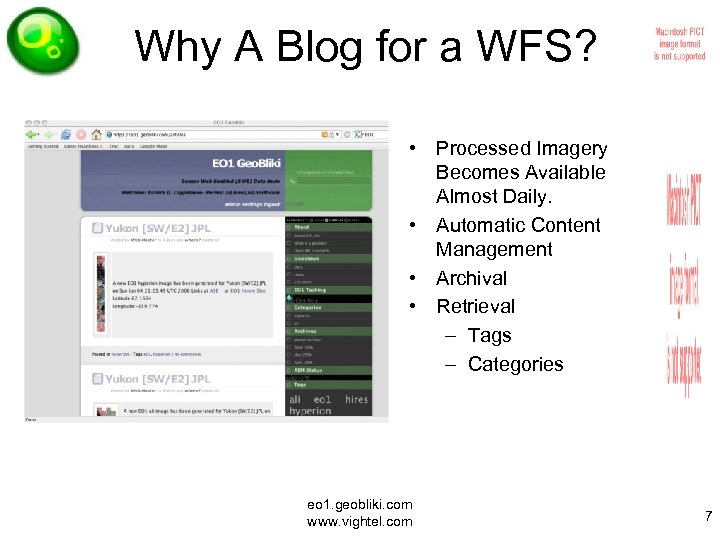 Why A Blog for a WFS? • Processed Imagery Becomes Available Almost Daily. •