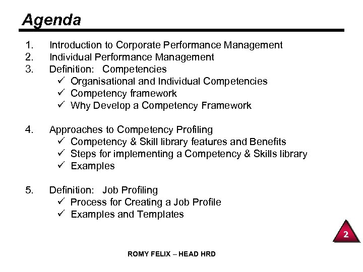 Agenda 1. 2. 3. Introduction to Corporate Performance Management Individual Performance Management Definition: Competencies