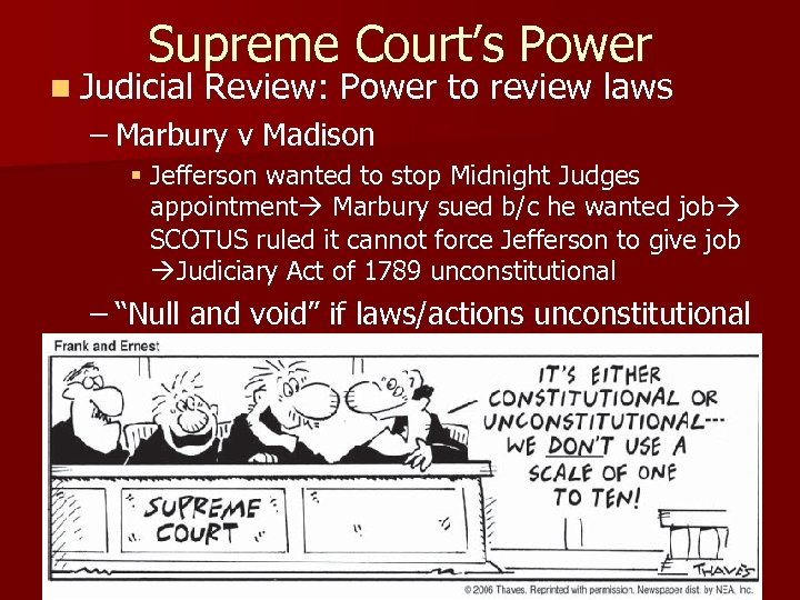 Supreme Court's Power n Judicial Review: Power to review laws – Marbury v Madison