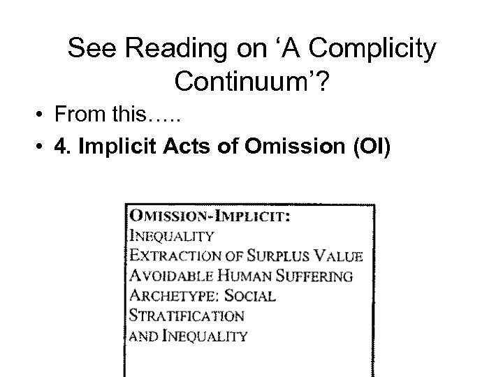 See Reading on 'A Complicity Continuum'? • From this…. . • 4. Implicit Acts